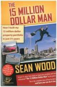 The 15 Million Dollar Man