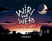 Wiri the Weta Finds a New Home