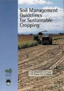 Soil Management Guidelines for Sustainable Cropping