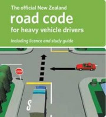 The Official New Zealand Road Code for Heavy Vehicle Drivers