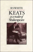 Keats as a Reader of Shakespeare