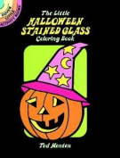 The Little Halloween Stained Glass Coloring Book