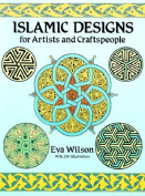 Islamic Designs for Artists and Craftspeople
