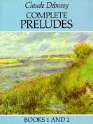 Complete Preludes, Books 1 & 2