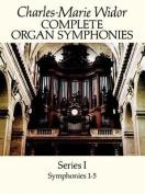 Complete Organ Symphonies: Series I