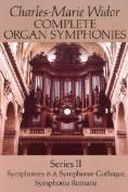 Complete Organ Symphonies: Series II