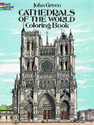 Cathedrals of the World Coloring Book