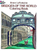 Bridges of the World Colouring Book