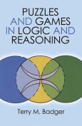 Puzzles and Games in Logic and Reasoning