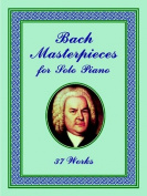 Alfred 06-408477 Masterpieces for Solo Piano- 19 Works - Music Book