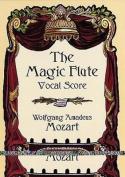 The Magic Flute Vocal Score