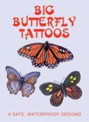 Big Butterfly Tattoos