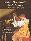 John Dowland's Lute Songs Third and Fourth Books