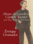 Alfred 06-424294 Allegro de Concierto- Capricho Espaol and Other Works for Solo Piano - Music Book
