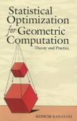 Statistical Optimization for Geometric Computation