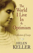 The World I Live In, Optimism and Other Essays