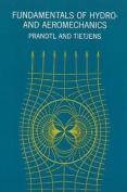 Fundamentals of Hydro - and Aeromechanics
