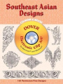 Southeast Asian Designs [With CDROM for Macintosh and Windows]