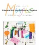 Integrating Music in the Elementary Classroom with CD (Audio) and Charts