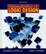 Fundamentals of Logic Design [With CDROM]