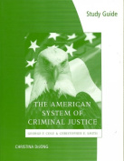 Study Guide for Cole/Smith's the American System of Criminal Justice, 12th