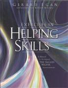The Skilled Helper: Exercises