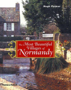 The Most Beautiful Villages of Normandy