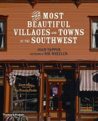 The Most Beautiful Villages and Towns of the American Southwest