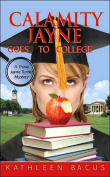 Calamity Jayne Goes to College