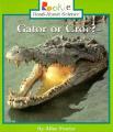 Gator or Croc?