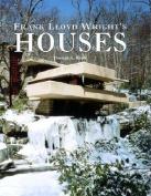 Frank Lloyd Wright's Houses
