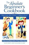 The Absolute Beginner's Cookbook