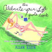 The Celebrate-Your-Life Quote Book