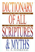 The Dictionary of All Scriptures and Myths