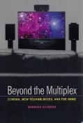 Beyond the Multiplex