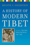 A History of Modern Tibet: The Calm Before the Storm