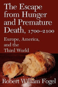 The Escape from Hunger and Premature Death, 1700-2100