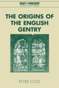The Origins of the English Gentry