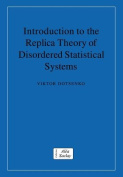 Introduction to the Replica Theory of Disordered Statistical Systems (Collection Alea-saclay