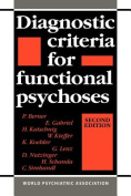 Diagnostic Criteria for Functional Psychoses