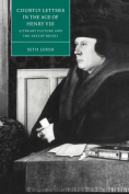 Courtly Letters in the Age of Henry VIII