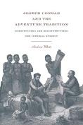 Joseph Conrad and the Adventure Tradition