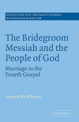 The Bridegroom Messiah and the People of God