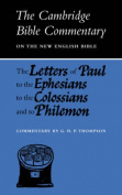 Letters of Paul to the Ephesians, to the Colossians and to Philemon