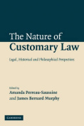 The Nature of Customary Law