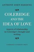 Coleridge and the Idea of Love