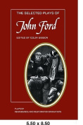 The Selected Plays of John Ford