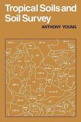 Tropical Soils and Soil Survey