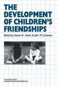 The Development of Children's Friendships