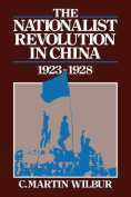 The Nationalist Revolution in China 1923-1928